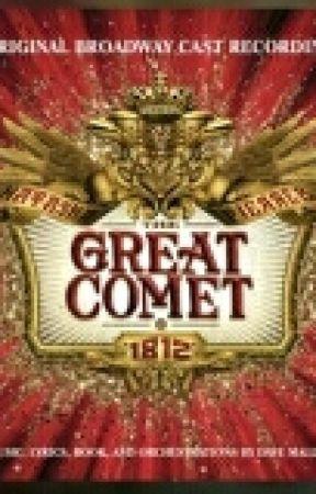 Great Comet One-Shots by potterscomet