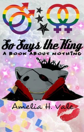 So Says the King: A Book About Nothing by theprodigypenguin