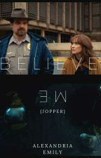 Believe Me {Jopper} by AlexandriaEmily