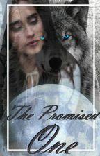 The Promised One [Lauren/YourName] by Kah_Camren