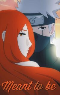 Meant to Be (Kakashi x Oc) cover