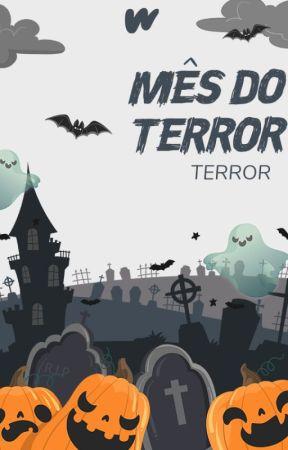 Mês do Terror | Terror LP by WattpadTerrorLP