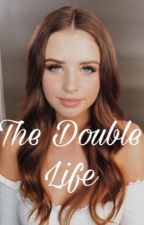 The Double Life (Jess And Gabriel FF) by officialitsmehaz