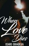 When Love Dies | 1 ✔ cover