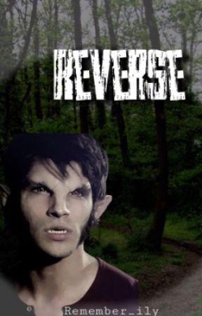 REVERSE- storie delle nostre vite by Remember_ily