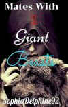 Mates with Three Giant Beasts | 18+ (complete) cover