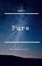 Pure by FireFly1604