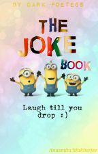 The Joke Book by darkpoetesss