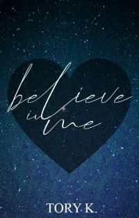Believe in me ✔ cover