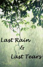 Last Rain & Last Tears by Cutiekooktae_
