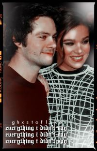 𝐄𝐕𝐄𝐑𝐘𝐓𝐇𝐈𝐍𝐆 𝐈 𝐃𝐈𝐃𝐍'𝐓 𝐒𝐀𝐘 ➳ dylan o'brien {2} cover