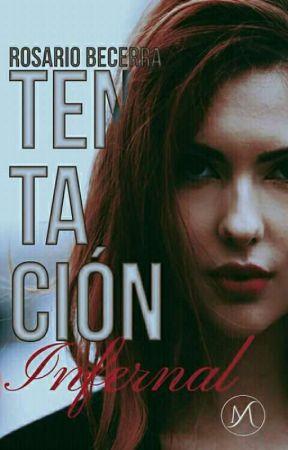Tentación infernal #3 by rosarioyneymar