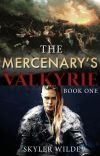 The Mercenary's Valkyrie: Book One cover