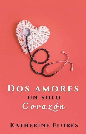Dos Amores Un Solo Corazón © En Penguin Random House by KFSnowflake