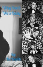 Why Don't We's Baby by TheTideAli