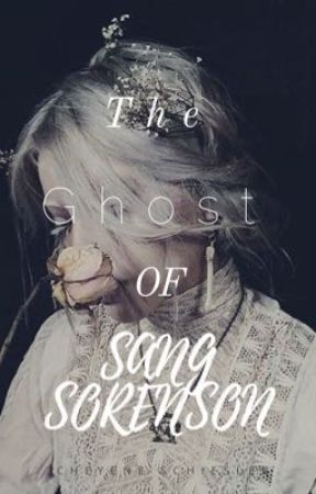 The Ghost of Sang Sorenson by shayschiesler