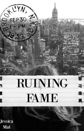 Ruining Fame (Girl X Girl) by xxjvmai