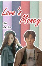 Loves Money by hansooyaaa_