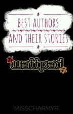 Best Authors and their Stories by MissCharmyr