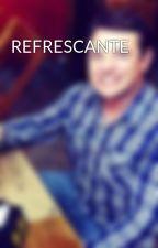 REFRESCANTE by fernando_debiazio