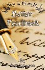How to Provide Better Feedback by HWGreenwood