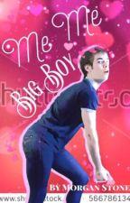 Me Me Big Boy ✓ by morgandstone