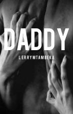 daddy  by lerrymtambeka