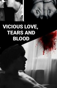 Our Vicious Love,tears and blood.[LS] cover