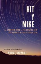Hit y Mike by maria_capirchio