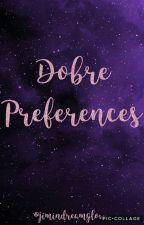Dobre Preferences√ by jimindreamglow