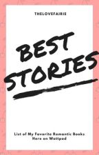 The Best Romantic Stories on Wattpad by Thelovefaerie