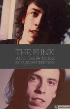 The Punk and the Princess (A Dave Grohl Fanfiction) by frusciantefiction