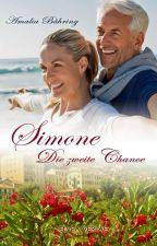Simone - Die zweite Chance (Leseprobe XXL) by AutorinHeike