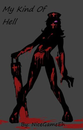 My Kind Of Hell! (Male!Reader x Fem!Creepypasta) by NiceGameEh