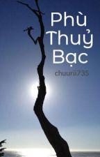 Phù Thuỷ Bạc by rindy7316