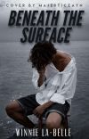 Beneath The Surface ✔ cover