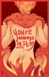 You're Always In It | mcpriceley smut fanfic | cover