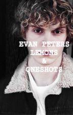Evan peters oneshots & Lemons  by PASTELLETE