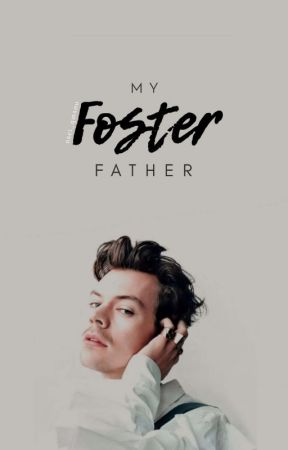 My Foster Father | hes by nsei_qmsou