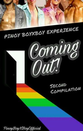 COMING OUT! (Pinoy BoyXBoy Experience) by PinoyBoyXBoyOfficial