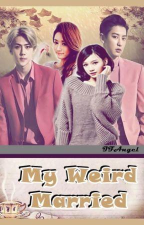 My Weird Married by ifangel04