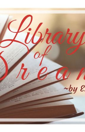 Library of Dreams by erawlsauthor