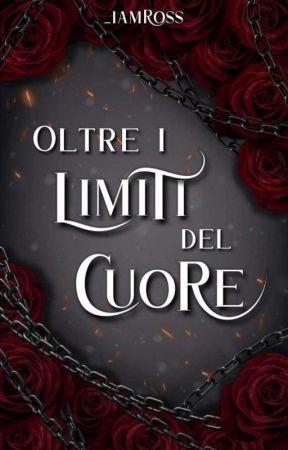 OLTRE I LIMITI DEL CUORE  by _iamross