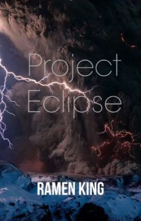 Project Eclipse by RamenKing