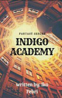 Indigo Academy (Proses Revisi) cover