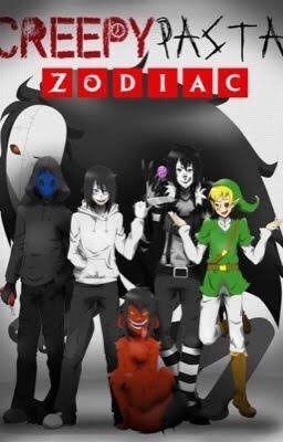 Creepypasta Zodiacs ✔️