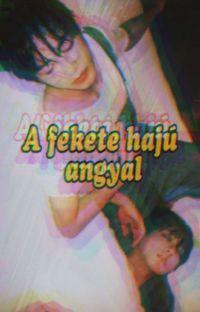 A fekete hajú angyal (VKook / TaeKook) cover