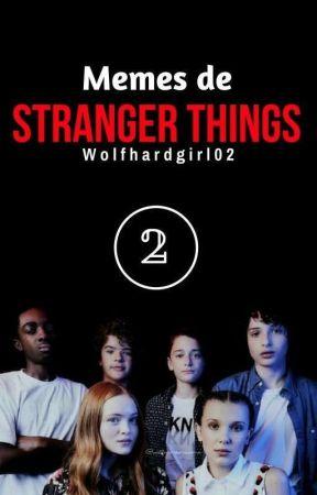 Memes de Stranger Things 2 by Wolfhardgirl02