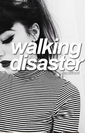 walking disaster (on hold) by mcilfford