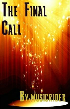 The Final Call by musicrider